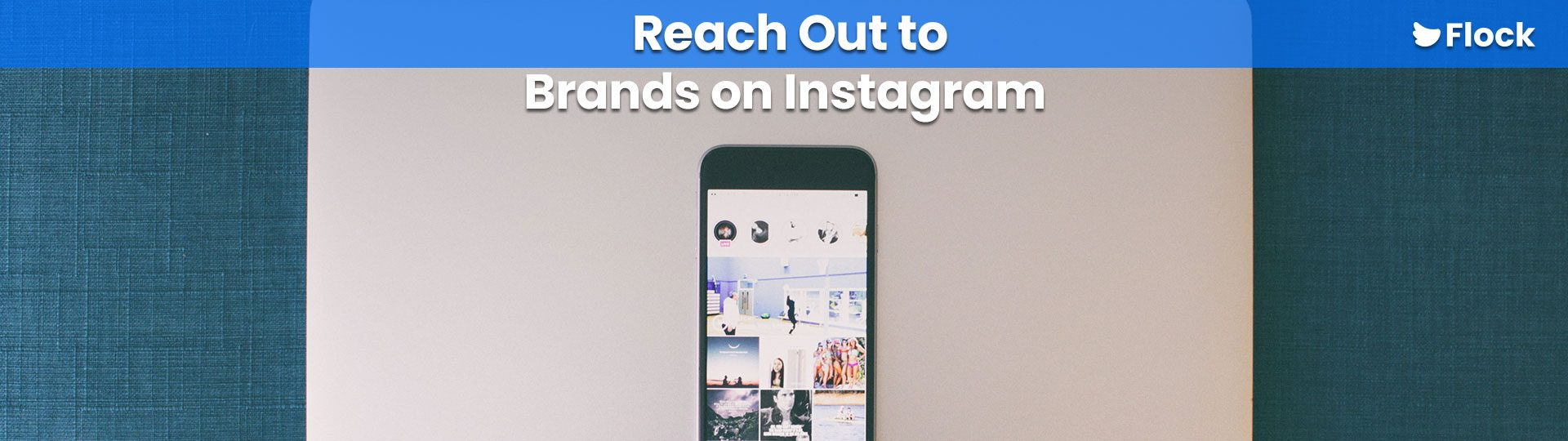 How to Reach Out to Brands on Instagram