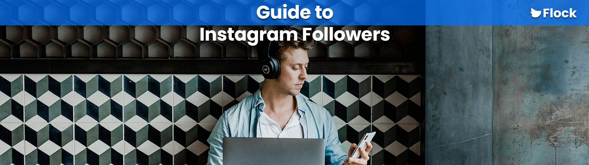 Guide to instagram followers