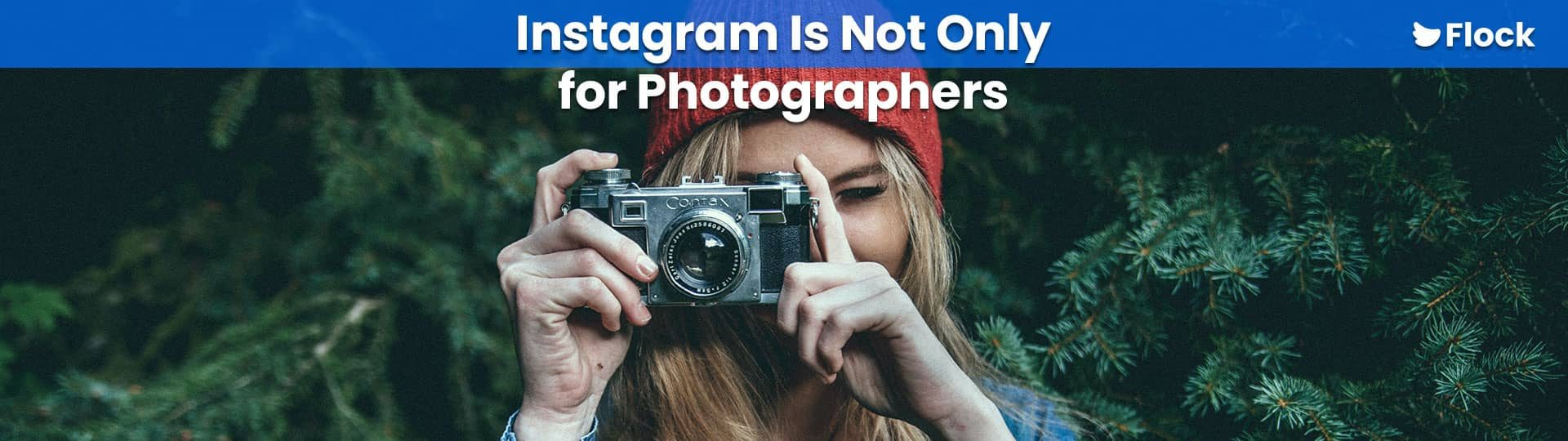 Instagram-Is-Not-Only-for-Photographers